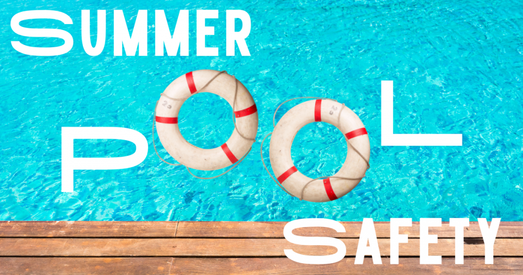 Pool with 2 life preserver rings and summer pool safety text